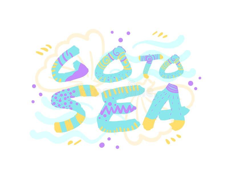 """""""Va al mare """"una frase per una stakanovista EPS10 illustrazione di stock"""
