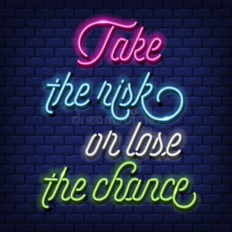 """""""Примите риск, или потеряйте вектор текста шанс """"неоновый иллюстрация штока"""