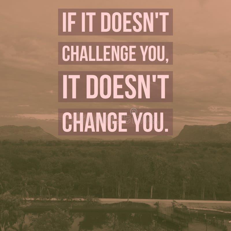€œIf motivazionale ispiratore di citazione non vi sfida fotografie stock
