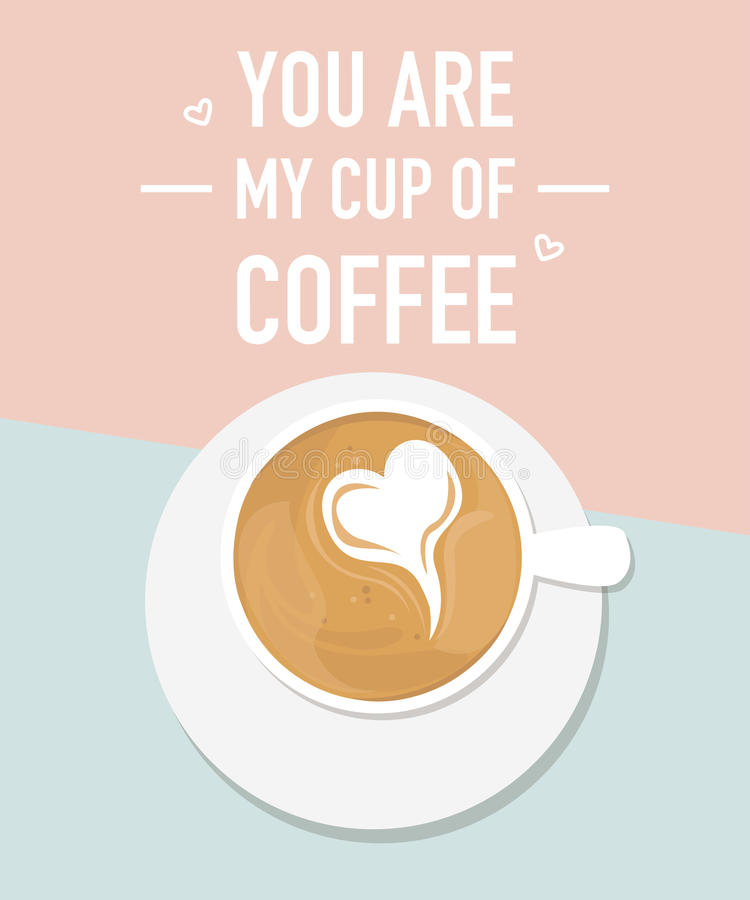 一杯咖啡与心脏形状的 您关于我的咖啡的` 向量例证