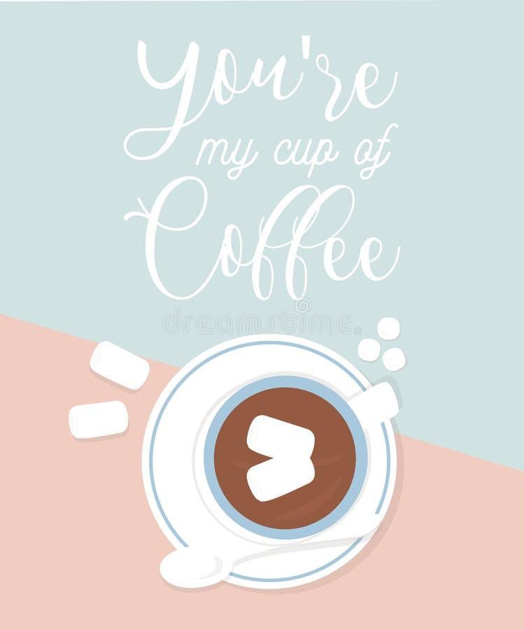 一杯咖啡与心脏形状的 您关于我的咖啡的` 库存例证