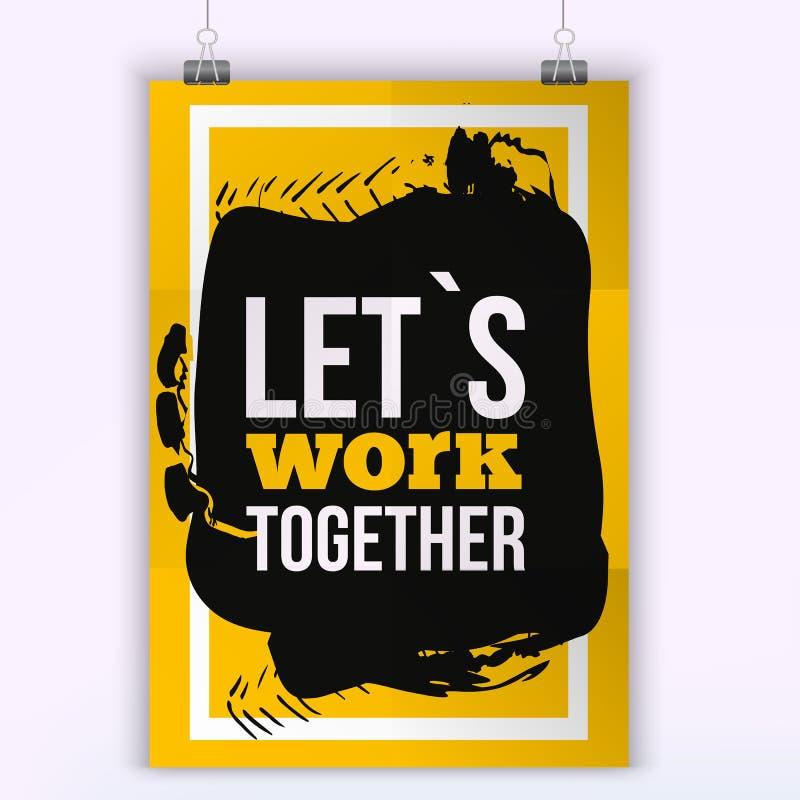 一起让工作印刷术海报卡片,与字法的图象 T恤杉和印刷品的设计 一起让` s工作 库存例证