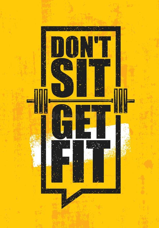 不要坐 获得适应 锻炼和健身健身房设计元素概念 在难看的东西背景的创造性的习惯传染媒介标志 库存例证