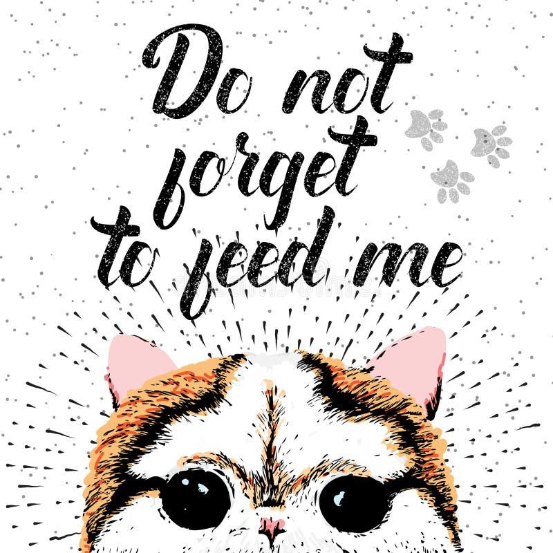 不要忘记哺养我与逗人喜爱的微笑的猫的标志 库存例证