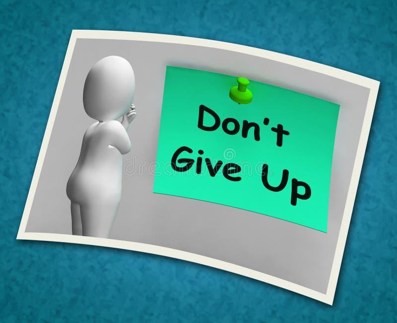 不要放弃被放弃的照片手段 库存例证