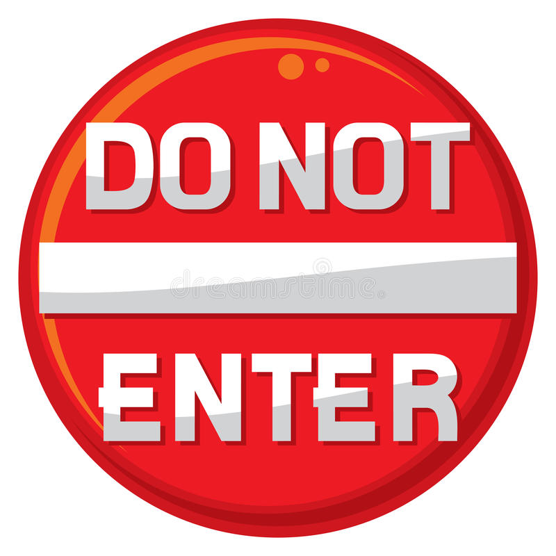 不要进入警报信号 库存例证