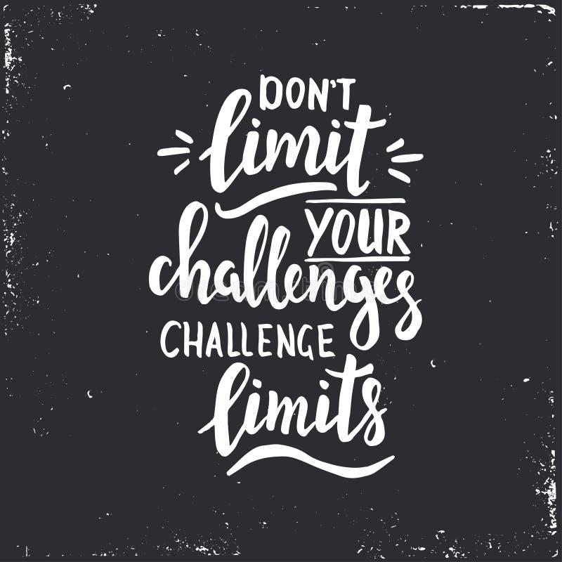 不要限制您的挑战,挑战极限 皇族释放例证
