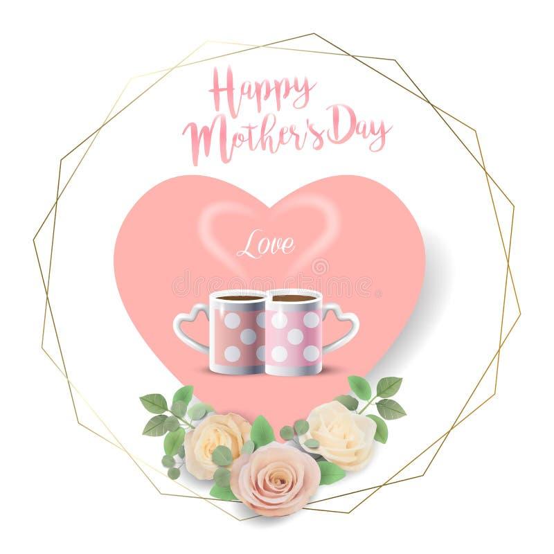 与两个咖啡杯的愉快的母亲节贺卡,桃子颜色玫瑰花心形,几何金框架 库存例证