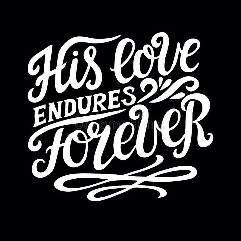 与他的爱在黑背景永远忍受的圣经诗歌的手字法 赞美诗 皇族释放例证