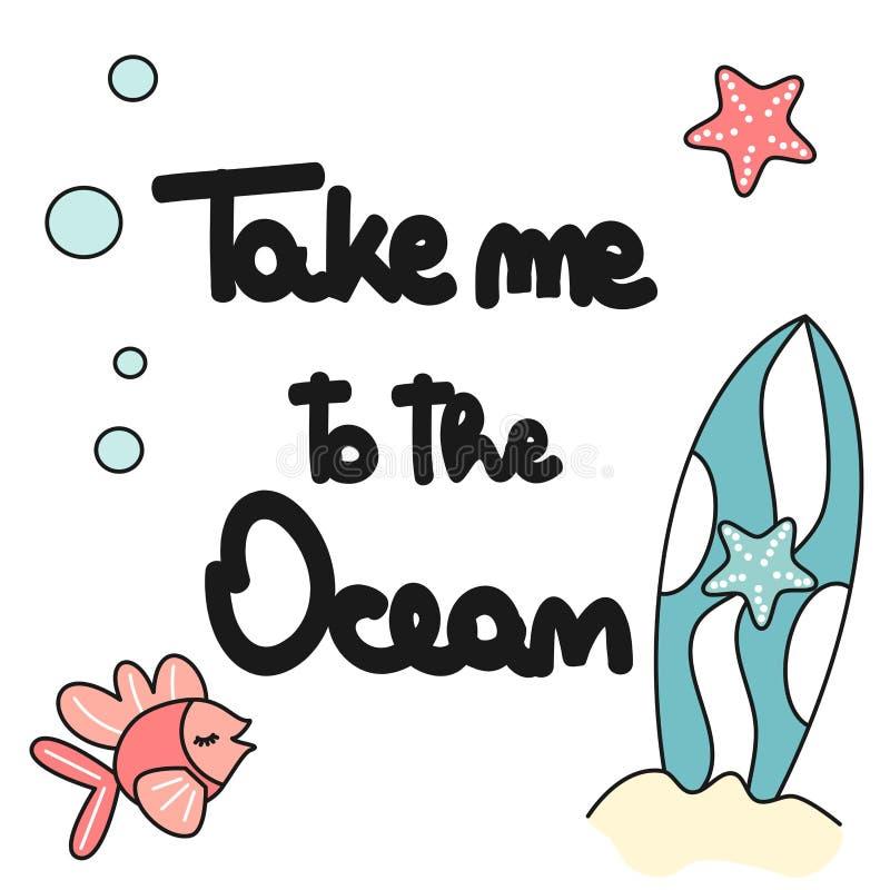 与作为的逗人喜爱的手拉的在上写字的vectorfor印刷品设计我对海洋夏天口号、水橇板、鱼、海星和泡影 库存例证