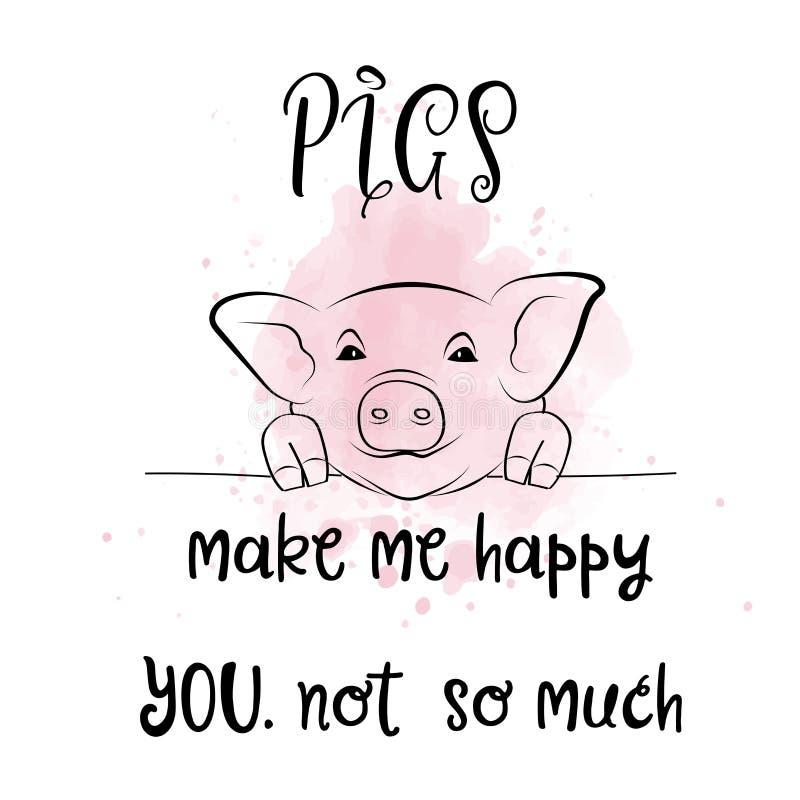 与创造性的口号的手拉的印刷术海报:猪做我 皇族释放例证