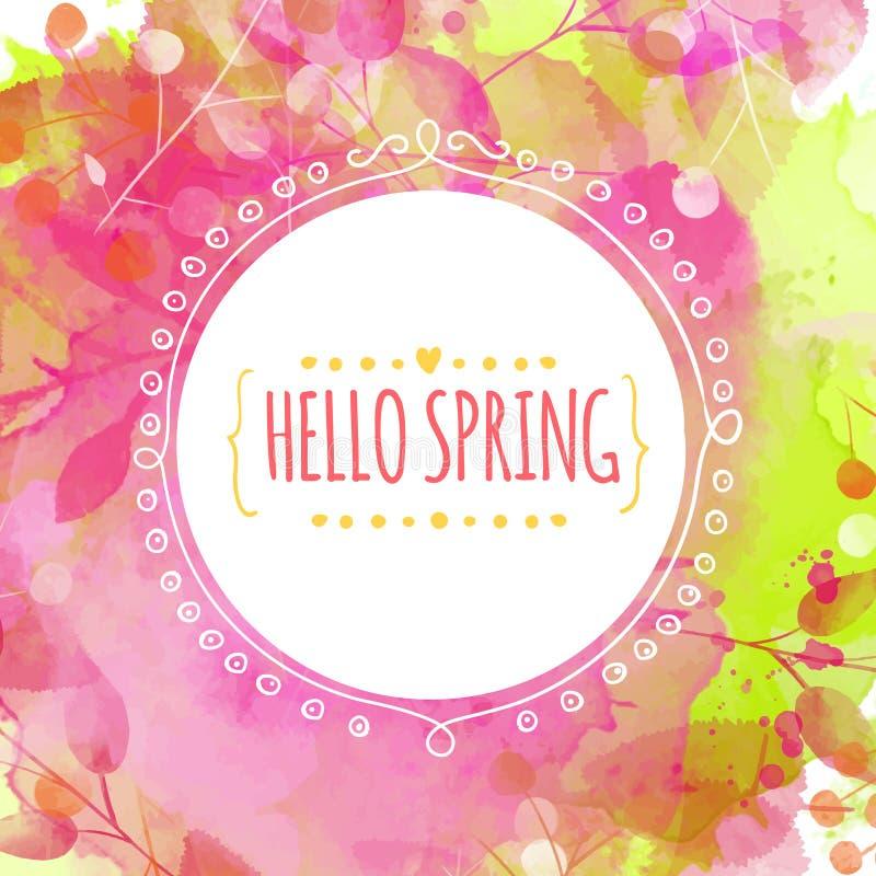 与叶子和莓果踪影的创造性的绿色和桃红色纹理 乱画与文本你好春天的圈子框架 spri的传染媒介设计 皇族释放例证