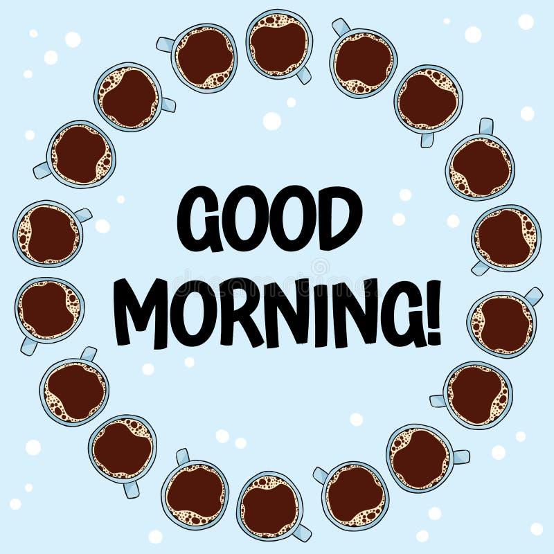与咖啡的早晨好海报 手拉的动画片样式咖啡饮料饮料,逗人喜爱的花圈装饰品设计 库存例证