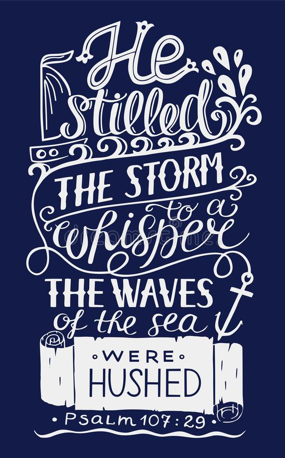 与圣经诗歌的手字法他仍然风暴对耳语,海波浪是安静在蓝色背景 皇族释放例证