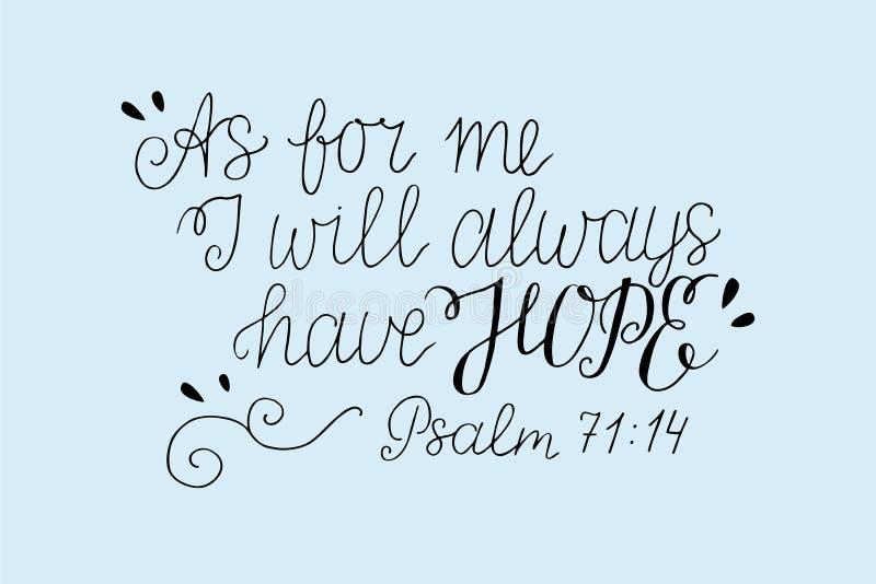 与圣经诗歌的手字法关于我,我永远将有希望 赞美诗 皇族释放例证