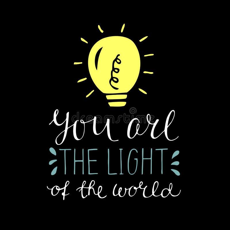 与圣经诗歌的手字法您是世界的光,做用发光的电灯泡在黑背景 库存例证