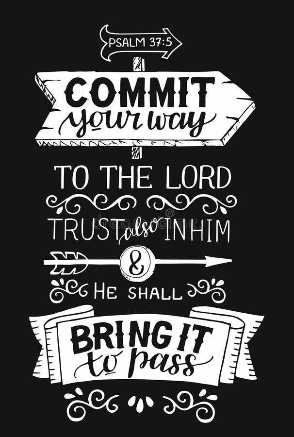 与圣经诗歌的手字法承诺您的方式给阁下,并且他将带来它传递黑背景 向量例证