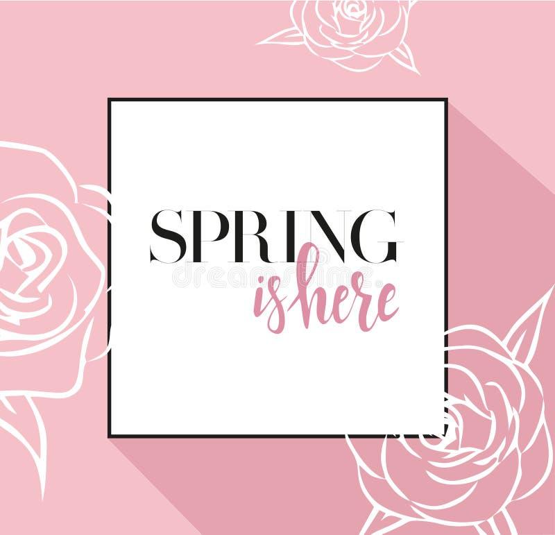 与在春天上写字的设计横幅在这里商标 春季的桃红色卡片与黑框架和玫瑰 促进提议与 库存例证