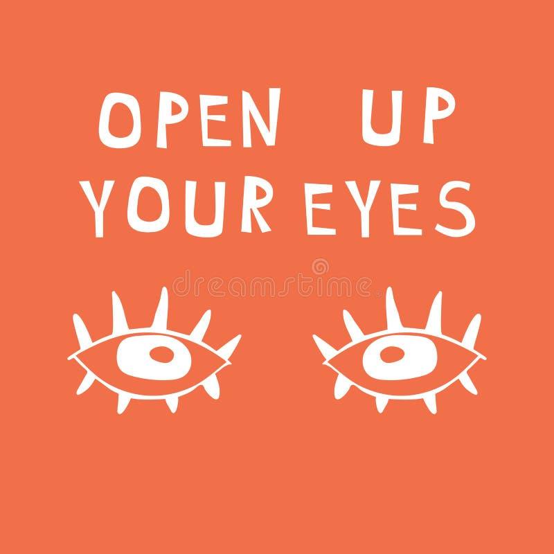 与在构成上写字的例证:画的眼睛和词-开放您的眼睛 r 库存例证