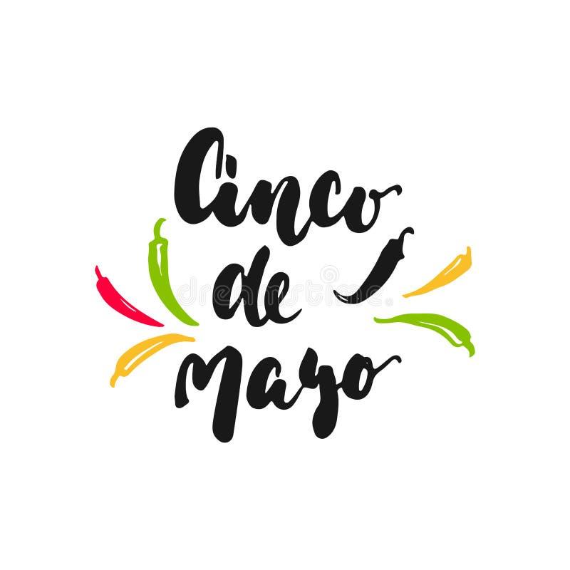 与在白色背景隔绝的墨西哥胡椒的Cinco de马约角墨西哥手拉的字法词组 乐趣刷子酸碱度的墨水题字 库存例证