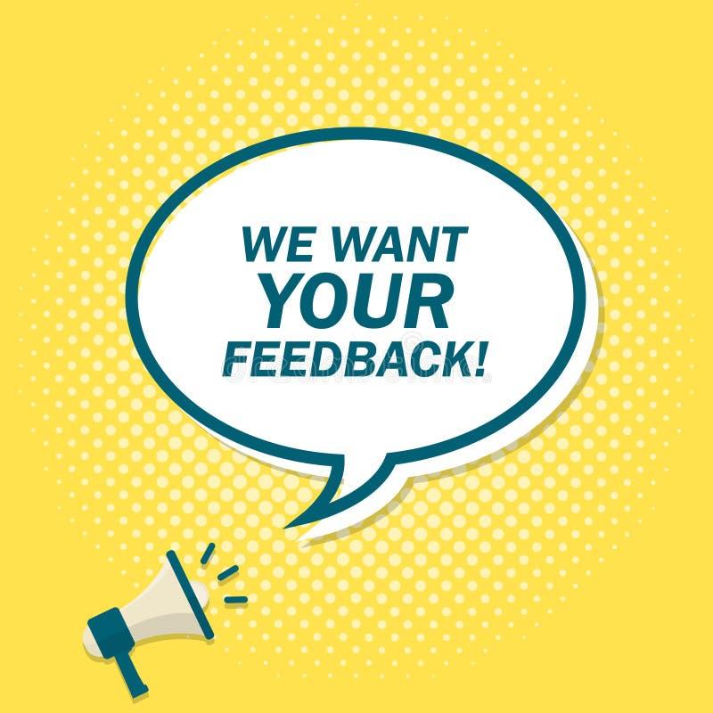与宣布的扩音机的黄色背景在讲话泡影的文本 我们想要您的反馈 向量例证