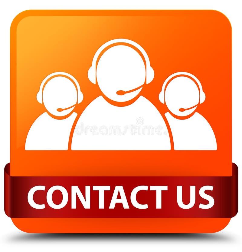 与我们联系(顾客关心队象)橙色方形的按钮红色ri 库存例证