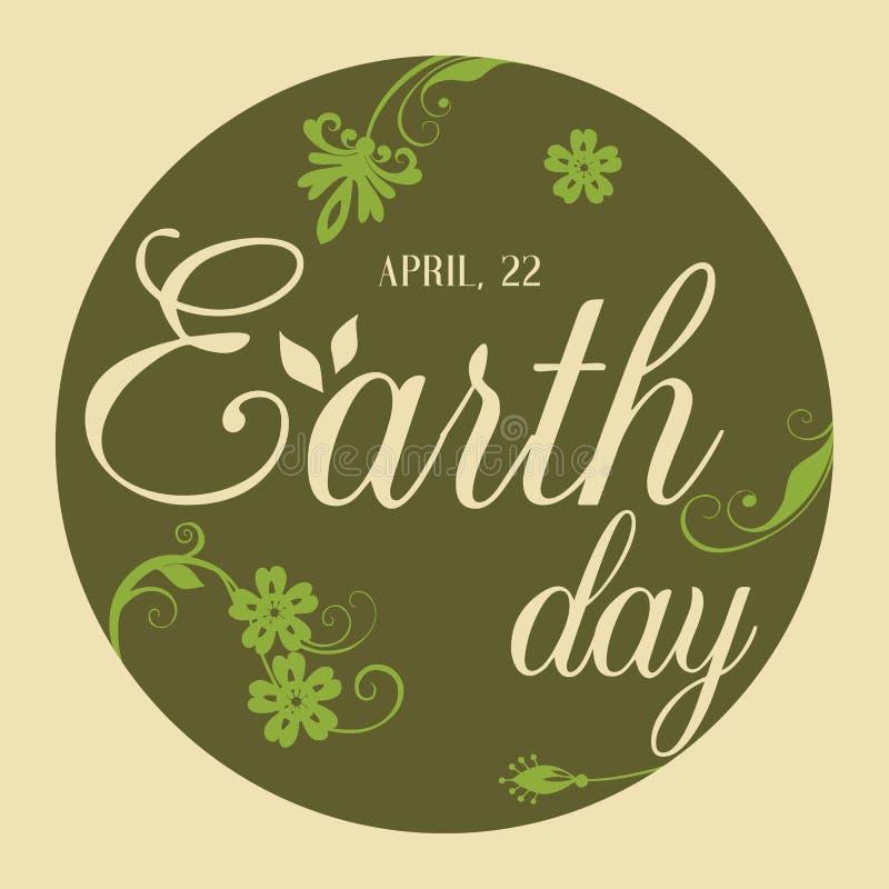 与手拉的字法的现代世界地球日的海报和花 导航您的设计的例证,贺卡 向量例证