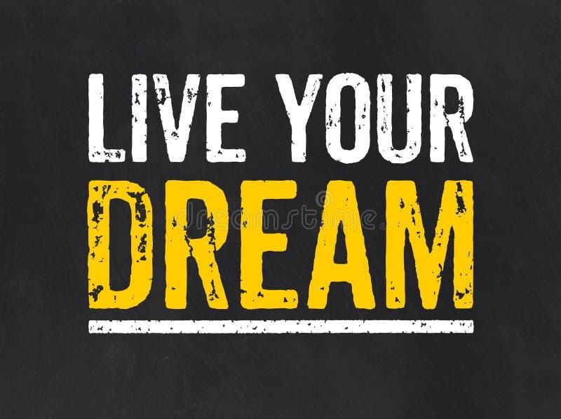 与文本的标志居住您的梦想 向量例证