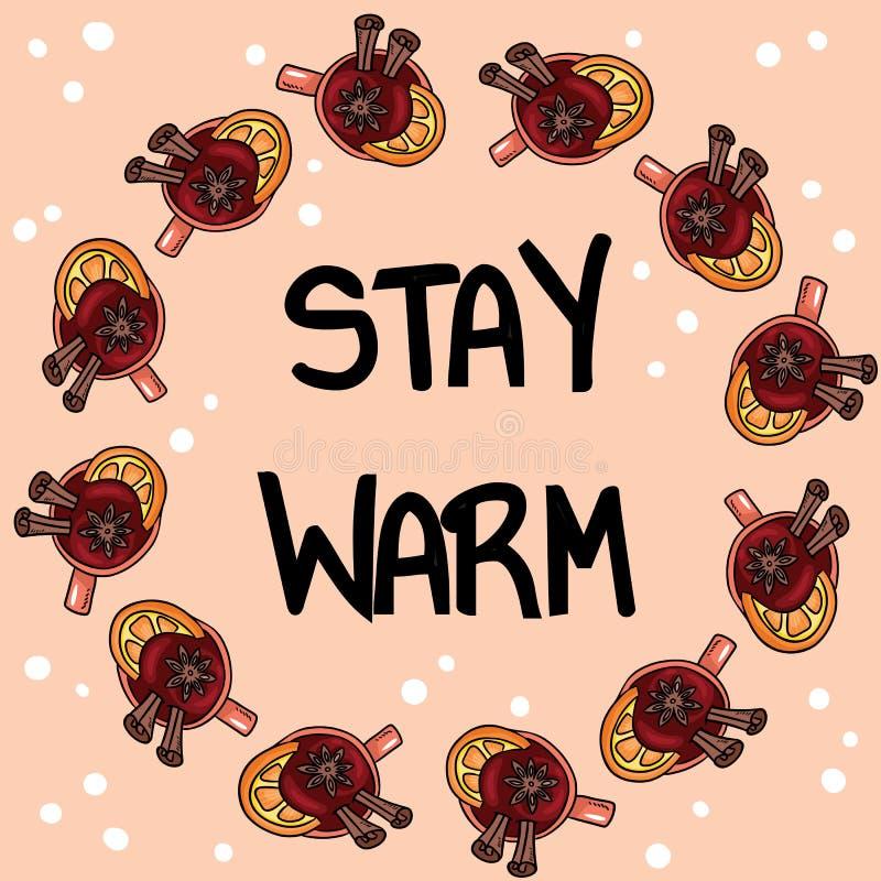 与杯子的逗留温暖的海报加香料的热葡萄酒 手拉的动画片样式咖啡饮料饮料,逗人喜爱的花圈装饰品设计 向量例证