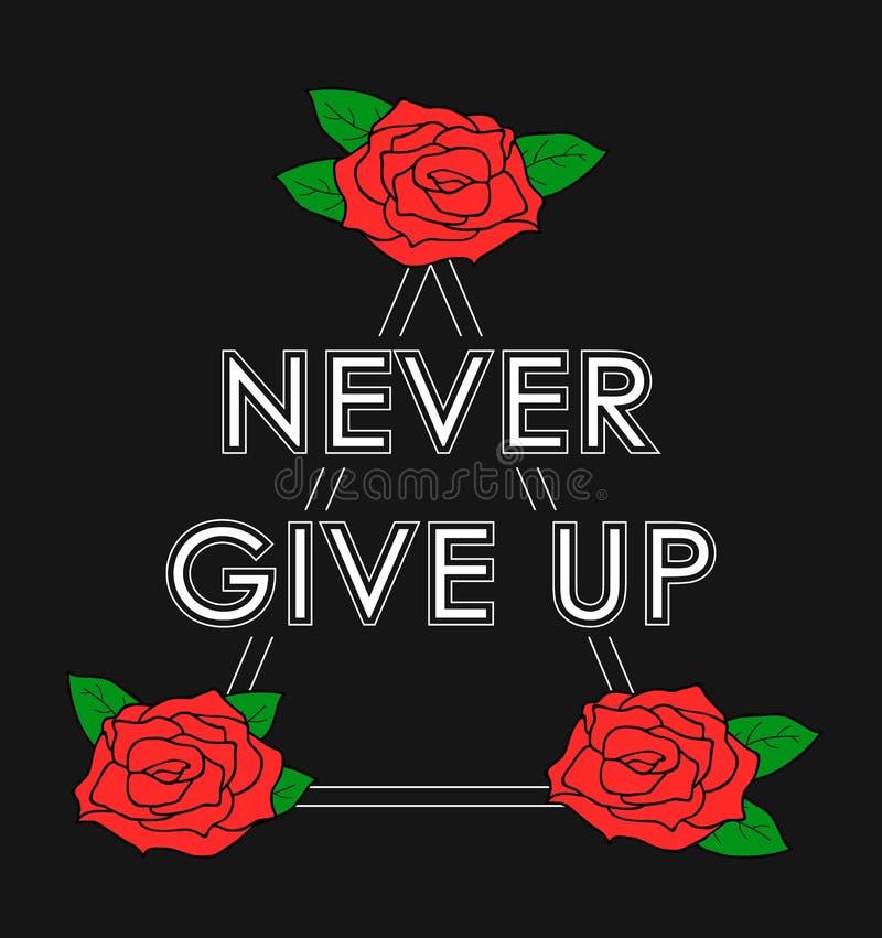 与红色玫瑰的印刷术印刷品,从未放弃口号 打印发球区域图形设计被隔绝的T恤杉服装在黑背景 皇族释放例证