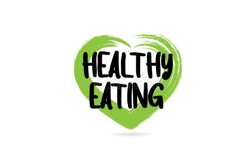 与绿色爱心形象的健康吃文本词 皇族释放例证