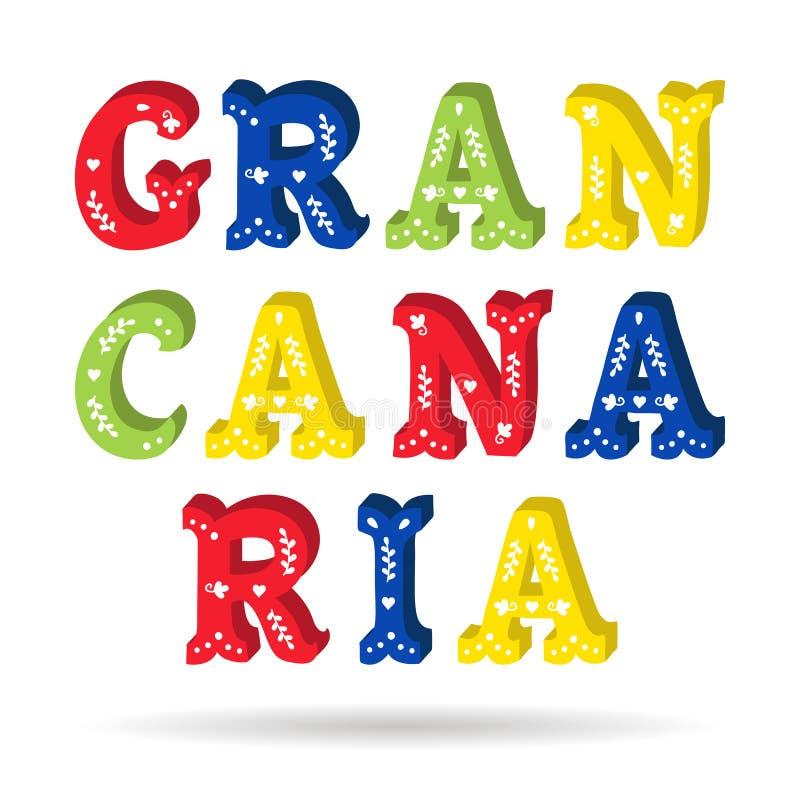与被隔绝的花卉元素的大加那利岛明亮的五颜六色的文本华丽信件 向量例证