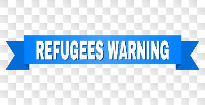 与警告的难民的蓝色条纹说明 皇族释放例证