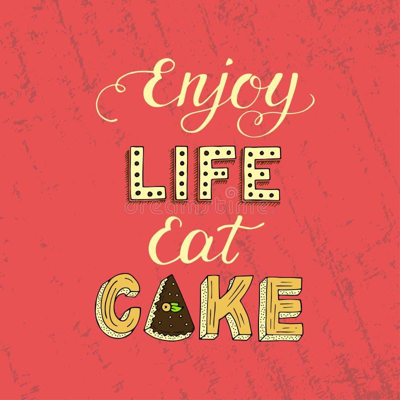 与词组的独特的字法海报享有生活吃蛋糕 向量例证