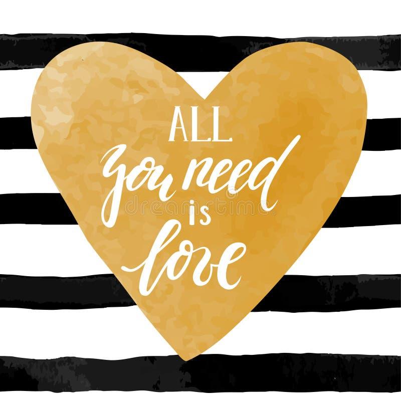 与金水彩心脏的黑白镶边背景 手拉的字法-您需要的所有是爱 向量例证