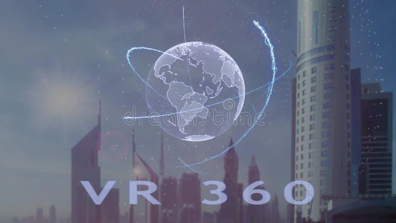 与3d行星地球的全息图的VR 360文本反对现代大都会的背景的 库存例证