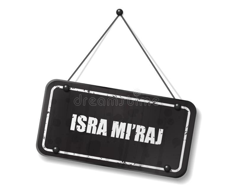 与Isra Mi的葡萄酒老黑标志'意味先知穆罕默德夜旅途的raj文本 皇族释放例证