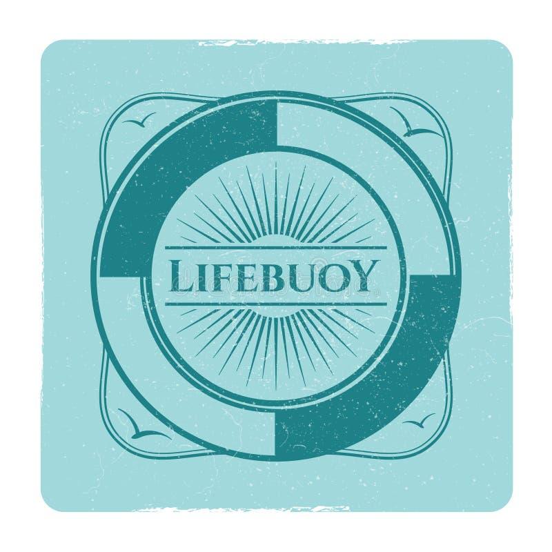 与lifebuoy的葡萄酒船舶难看的东西标签 向量例证