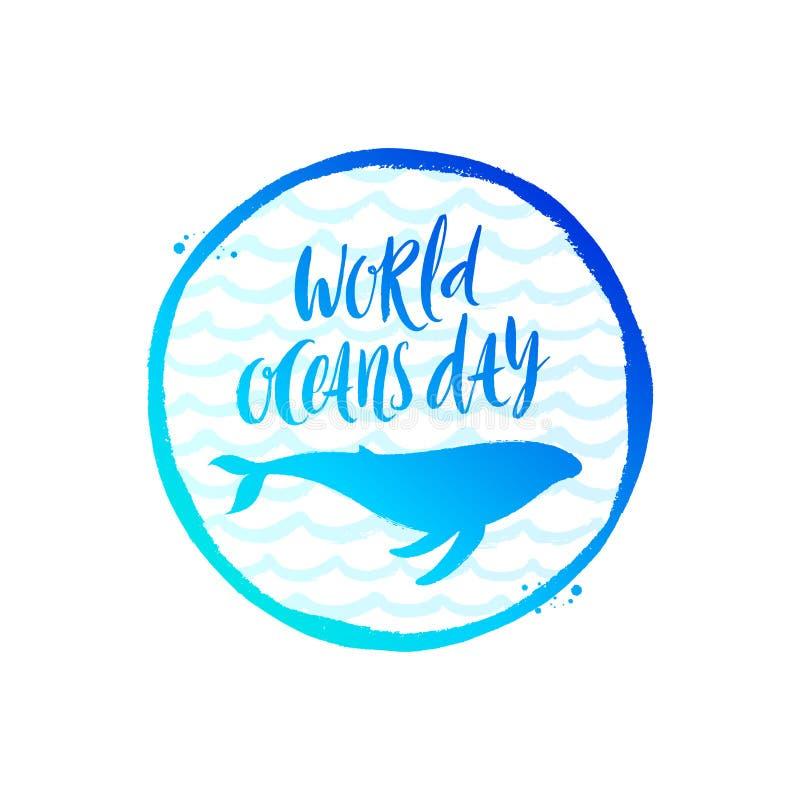 世界海洋天象征-掠过书法和鲸鱼剪影在手拉的海浪背景 库存例证