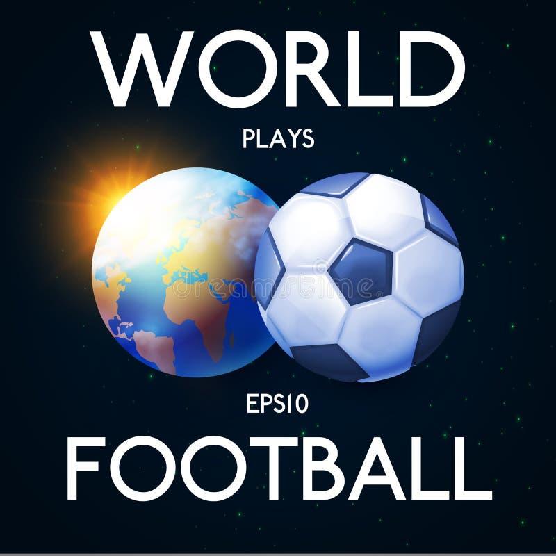 世界踢橄榄球 足球海报布局与亮光的设计模板 地球和球 向量例证