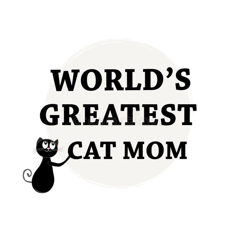 世界` s最了不起的猫妈妈 愉快的母亲` s天贺卡 向量例证