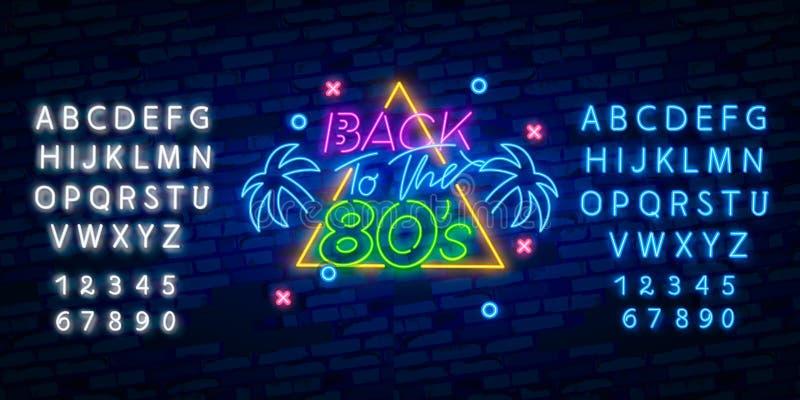 回到20世纪80年代霓虹灯广告传染媒介 80个s减速火箭的样式设计模板霓虹灯广告,轻的横幅,霓虹牌,每夜明亮 向量例证