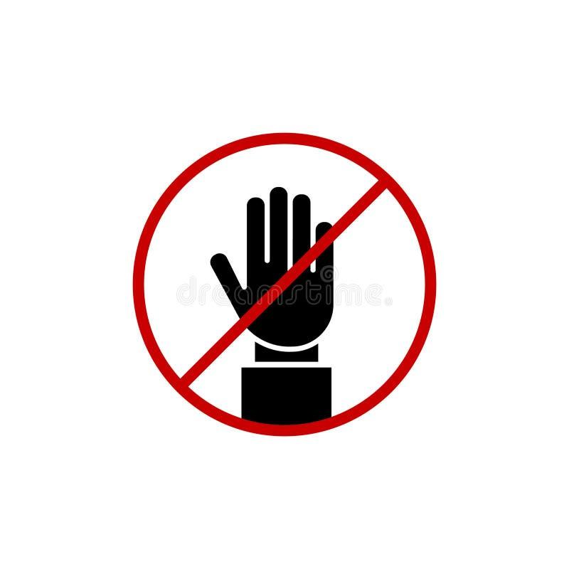 中止!没有词条!被禁止的活动的红色中止手标志 停止手传染媒介例证,停止手红色徽章,中止手象 向量例证