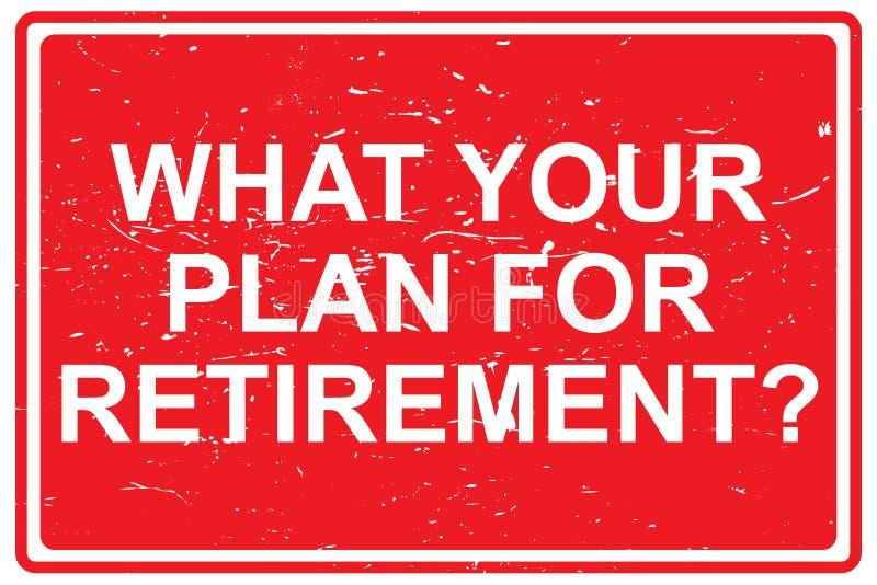什么您的退休的计划 皇族释放例证