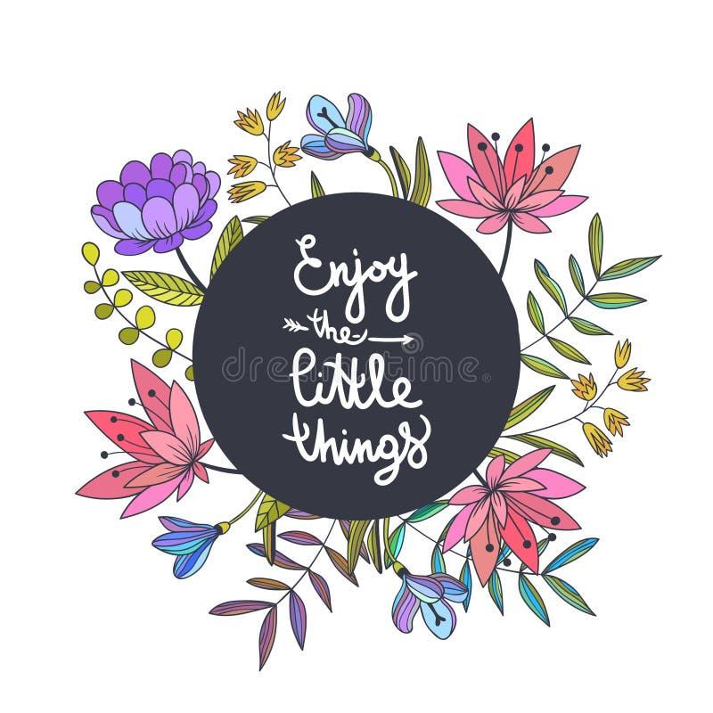 享受一点事在上写字 与beauti的花卉背景 向量例证