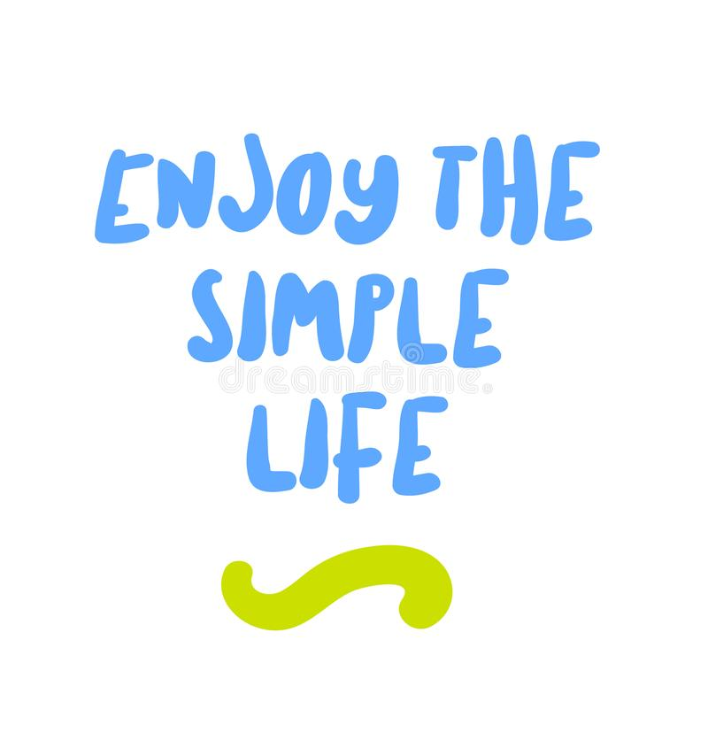 享受简单的生活刺激行情 向量例证