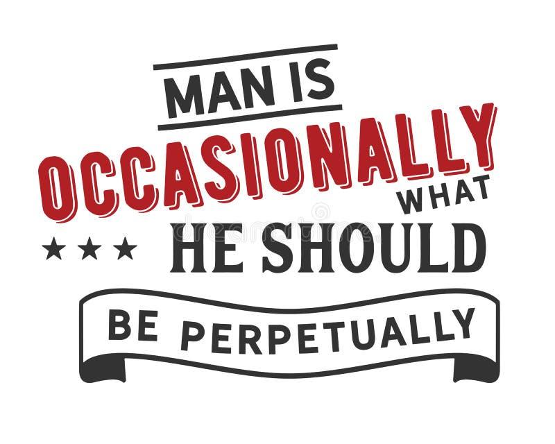 人偶尔地是什么他应该永恒地是 向量例证
