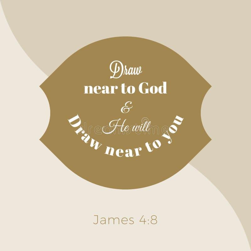 从詹姆斯福音书的圣经的词组,临近给神,并且他将 皇族释放例证