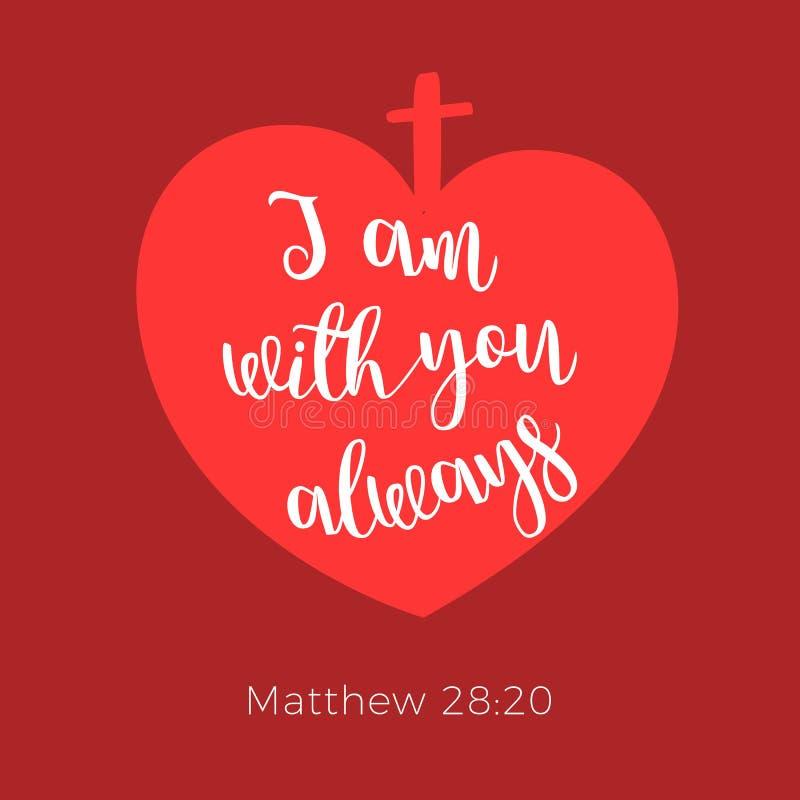 从马修福音书的圣经的词组,我总是以您 库存例证