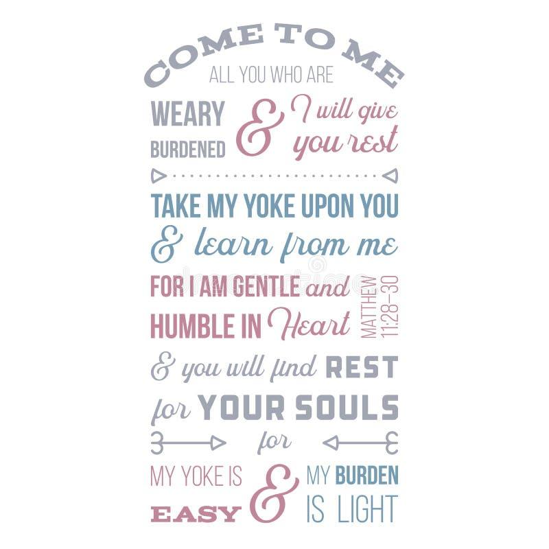 从马修福音书的圣经的词组,来到我,是的所有您 库存例证